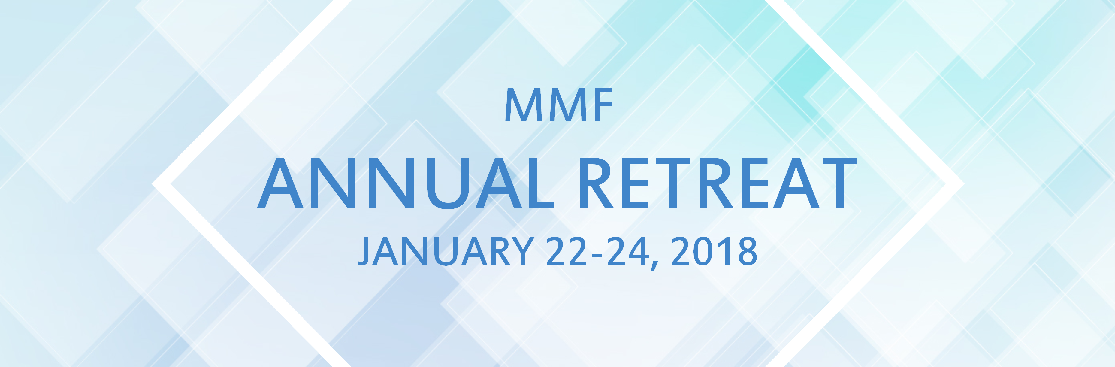 2018 Annual MMF Retreat